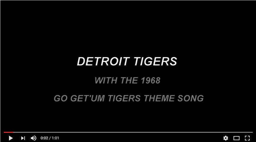 1968 Go Get um Tigers Theme Song YouTube
