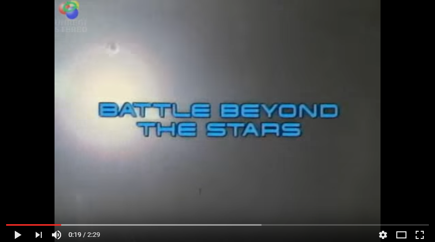 Battle Beyond the Stars trailer YouTube