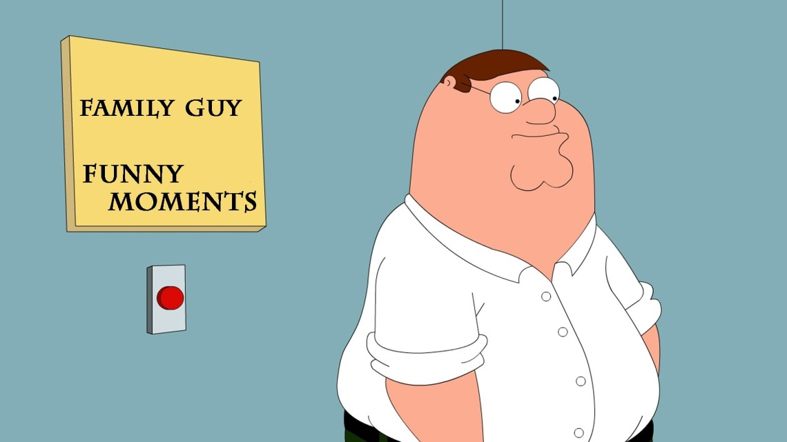 family guy moments