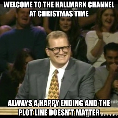 Hallmark Christmas In July Meme.Observations From Being Subjected To Countless Hours Of